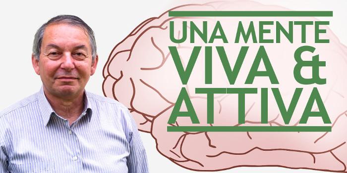 Una mente viva e attiva