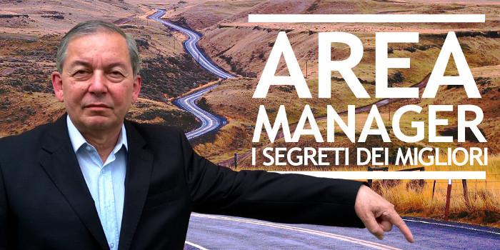 Area manager: ecco cosa fanno i migliori giorno dopo giorno
