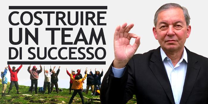 Team working: come costruire un team di successo