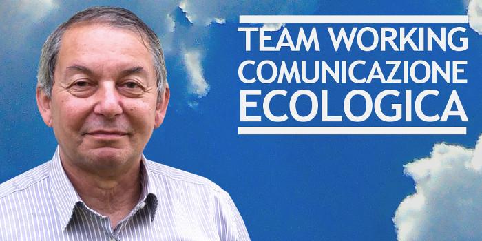 Comunicazione ecologica applicata al team working