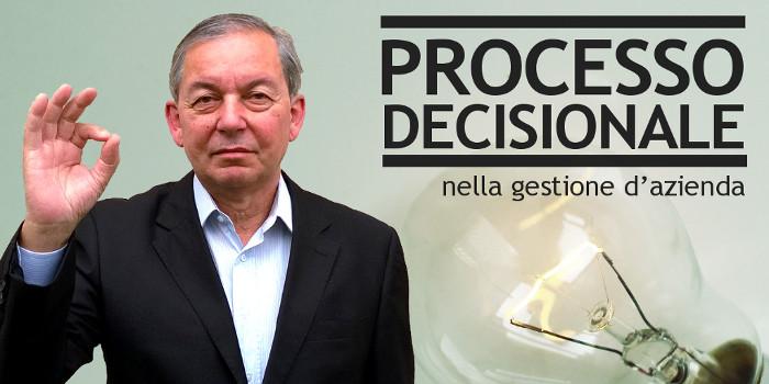 Processo decisionale nella gestione d'azienda