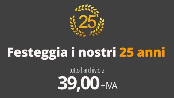 Promo25°: tutto l'archivio a 39 Euro