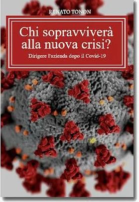 Chi sopravviverà alla crisi - Renato Tonon - E-book